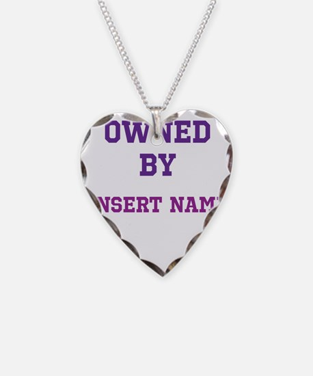 Customizable (Owned By) Necklace