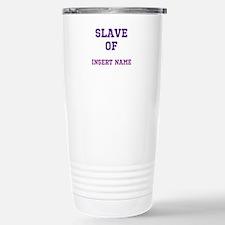 Customizable (Slave Of) Stainless Steel Travel Mug
