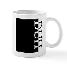 DUH Typography Mug