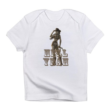 Hell Yeah Infant T-Shirt