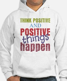 Think Positive and Positive Thin Hoodie