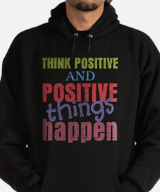 Think Positive and Positive Things H Hoodie (dark)