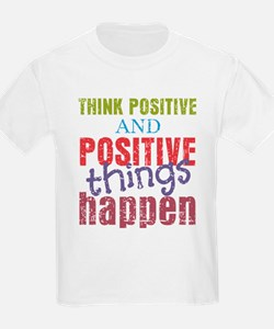 Think Positive and Positive Thi T-Shirt