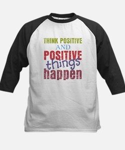 Think Positive and Positive T Tee