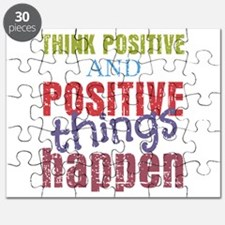 Think Positive and Positive Things Happen Puzzle