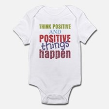 Think Positive and Positive Things Infant Bodysuit