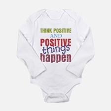 Think Positive and Pos Long Sleeve Infant Bodysuit
