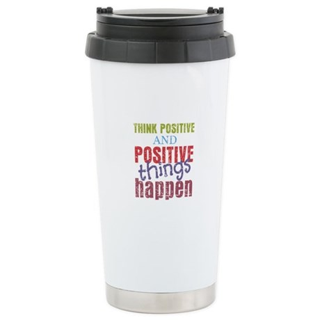 Think Positive and Posi Stainless Steel Travel Mug