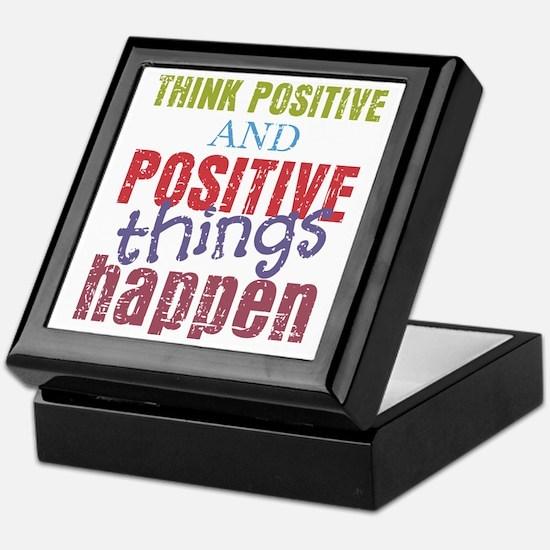 Think Positive and Positive Things Ha Keepsake Box