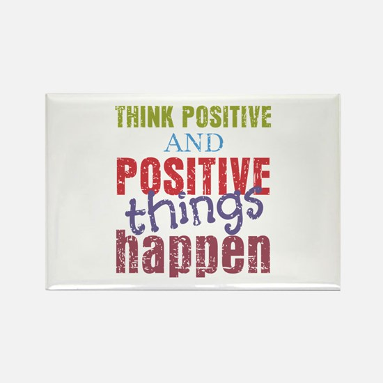 Think Positive and Positive Thing Rectangle Magnet