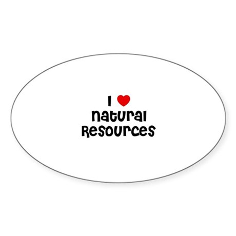 I * Natural Resources Oval Sticker