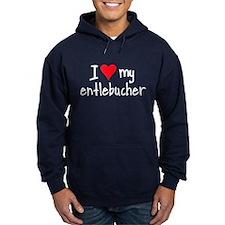 I LOVE MY Entlebucher Hoodie