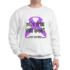 Alzheimer's - someone Sweatshirt