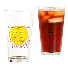 Whatdoya mean Drinking Glass