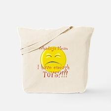 Whatdoya mean Tote Bag