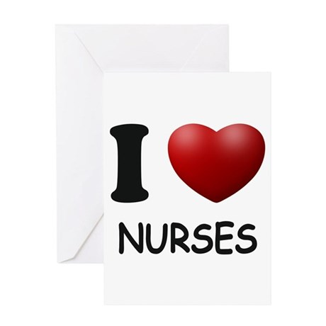 I Love Nurses Greeting Card