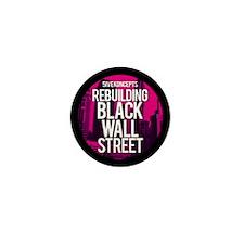 Ladies Rebuilding Black Wall Street Mini Button