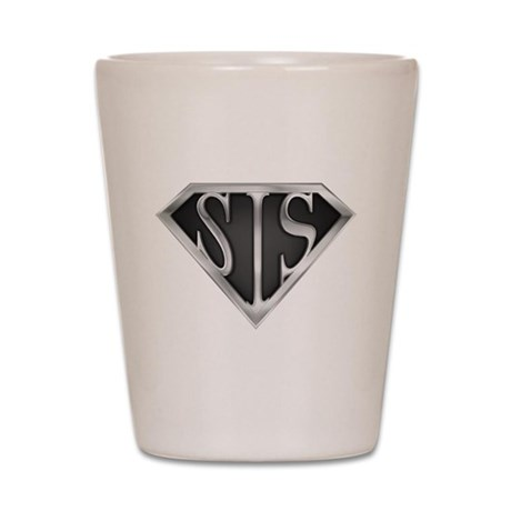 SuperSis(metal) Shot Glass