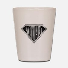 SuperActuary(metal) Shot Glass