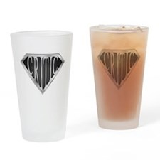 SuperCritic(metal) Drinking Glass
