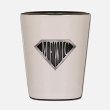 SuperMFWIC(metal) Shot Glass