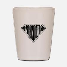 SuperMentor(metal) Shot Glass