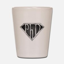 Super PhD - metal Shot Glass