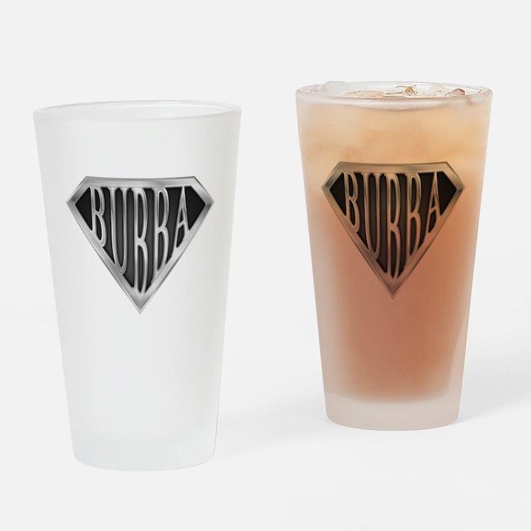 SuperBubba(metal) Drinking Glass