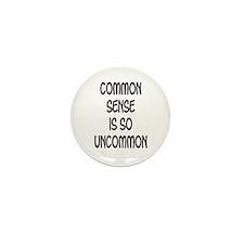Common Sense is so Uncommon Mini Button (10 pack)