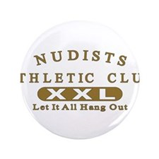 """Nudist Athletic Club 3.5"""" Button (100 pack)"""