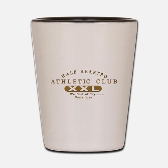 Half Hearted Club Shot Glass