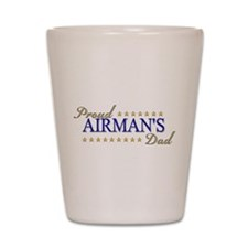 Airman's Dad Shot Glass