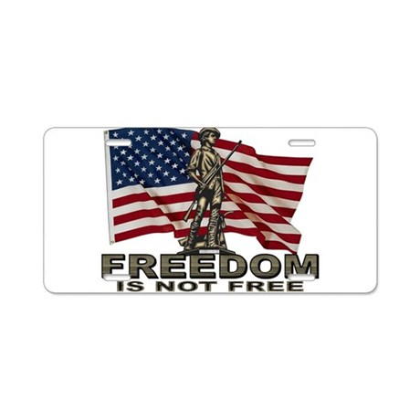FREEDOM NOT FREE Aluminum License Plate