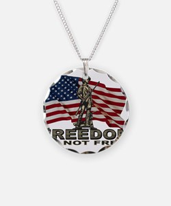 FREEDOM NOT FREE Necklace