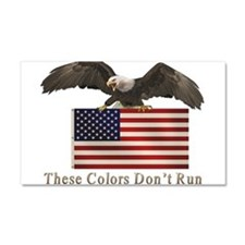 These Colors Don't Run Car Magnet 20 x 12