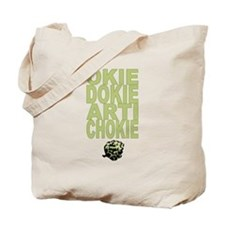 Okie Dokie Artichokie Tote Bag