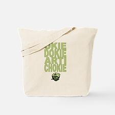 Okie Dokie Artichokie Tote Bag