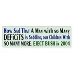 Bush: So many Deficits Bumper Sticker