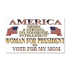 A Woman For President Car Magnet 20 x 12