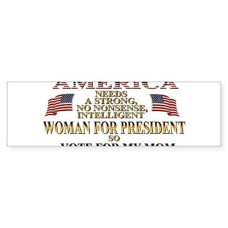 A Woman For President Sticker (Bumper)
