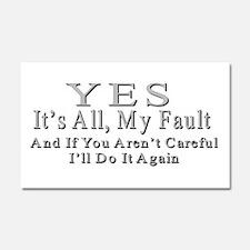 My Fault Car Magnet 20 x 12