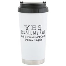 My Fault Travel Mug