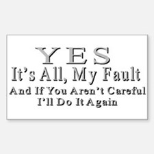 My Fault Decal