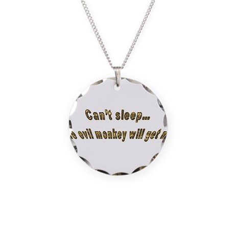 Can't sleep, the evil monkey Necklace Circle Charm