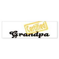 Certified Grandpa Bumper Sticker