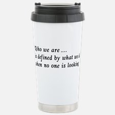 Who We Are .... Stainless Steel Travel Mug