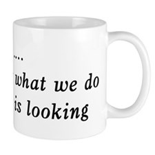 Who We Are .... Mug