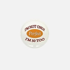 Funny Cute 50th birthday Mini Button (10 pack)