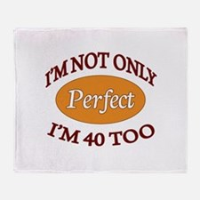 Funny Fortieth Throw Blanket