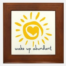Wake Up Abundant Framed Tile
